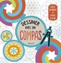 Laurent Stefano - Dessiner avec un compas.
