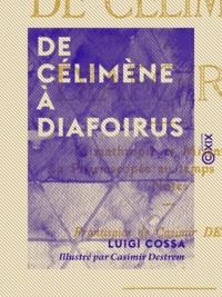 Laurent Tailhade et Casimir Destrem - De Célimène à Diafoirus.