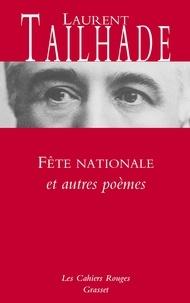 Laurent Tailhade - Fête nationale et autres poèmes - Nouveauté dans les Cahiers rouges - préface d'Olivier Barrot.