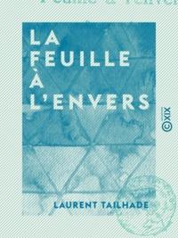 Laurent Tailhade - La Feuille à l'envers - Revue en un acte.