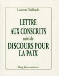 Laurent Tailhade - Lettre aux conscrits suivi de Pour la paix.
