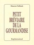 Laurent Tailhade - Petit bréviaire de la gourmandise.