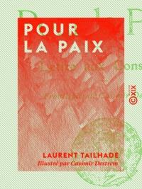 Laurent Tailhade et Casimir Destrem - Pour la paix.