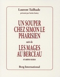 Laurent Tailhade - Un souper chez Simon le Pharisien - Suivi de Les mages au berceau et autres textes.