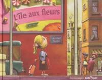 Laurent Tardy - L'île aux fleurs.