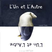Laurent Tardy - L'un et l'autre.
