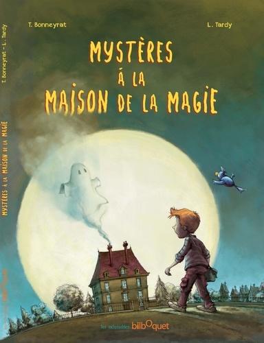 Mystères à la maison de la magie