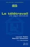 Laurent Taskin et Patricia Vendramin - Le télétravail, une vague silencieuse - Les enjeux socio-économiques d'une nouvelle flexibilité.