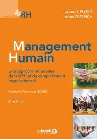 Laurent Taskin et Anne Dietrich - Management humain - Une approche renouvelée de la GRH et du comportement organisationnel.