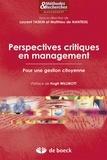 Laurent Taskin et Matthieu de Nanteuil - Perspectives critiques en management - Pour une gestion citoyenne.
