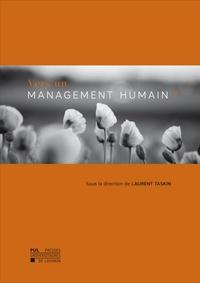 Laurent Taskin - Vers un management humain ?.