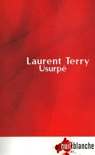 Laurent Terry - Usurpé.