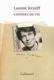 Laurent Terzieff - Cahiers de vie.