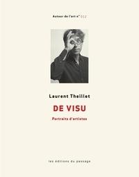Laurent Theillet - De visu - Portraits d'artistes.