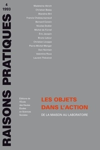 Laurent Thévenot et Nicolas Dodier - Les objets dans l'action. - De la maison au laboratoire.