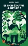Laurent Tillon - Et si on écoutait la nature ?.