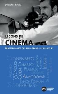 Laurent Tirard - Leçons de cinéma - Master class des plus grands réalisateurs.