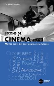 Laurent Tirard - Leçons de cinéma - Masterclasses des plus grands réalisateurs.
