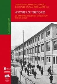 Histoiresdenlire.be Histoires de territoires - Les territoires industriels en question XVIIIe-XXe siècles Image