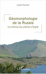 Corridashivernales.be Géomorphologie de la Russie - Le colosse aux plaines d'argile Image