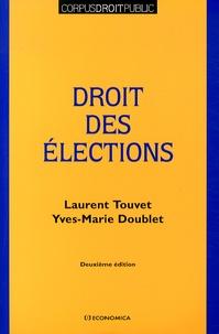 Laurent Touvet et Yves-Marie Doublet - Droit des élections.