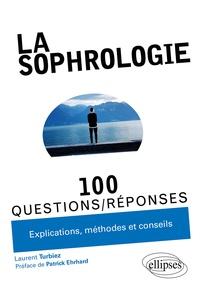 Laurent Turbiez - La sophrologie.