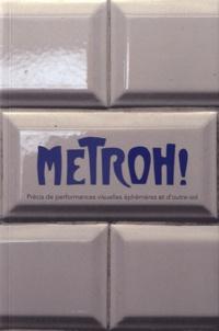 Coachingcorona.ch Metroh! - Précis de performances visuelles éphémères et d'outre-sol Image
