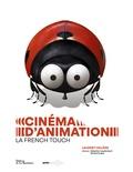 Laurent Valière - Cinéma d'animation, la French Touch.