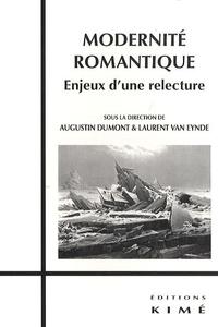 Laurent Van Eynde et Augustin Dumont - Modernité romantique : enjeux d'une relecture.