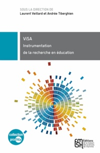 Laurent Veillard et Andrée Tiberghien - Visa - Instrumentation de la recherche en éducation.