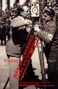 Laurent Véray - Marcel L'Herbier - L'art du cinéma. 1 DVD