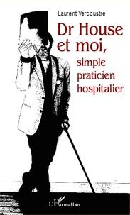 Satt2018.fr Dr House et moi, simple praticien hospitalier Image