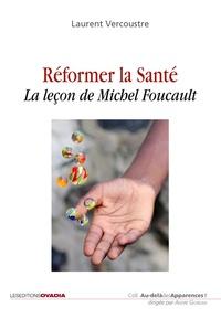 Histoiresdenlire.be Réformer la santé - La leçon de Michel Foucault Image