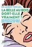 Laurent Vercueil - La Belle au bois dort-elle vraiment ? - Neurophysiologie des contes de fées.