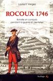 Laurent Vergez - Rocoux 1746 - Bataille et combats pendant la guerre en dentelles.