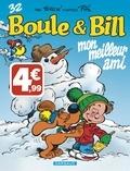 Laurent Verron - Boule & Bill Tome 32 : Mon meilleur ami.
