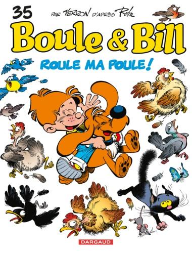 Boule & Bill Tome 35 - Roule ma poule ! - 9782505049869 - 5,99 €
