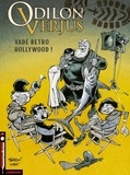 Laurent Verron et  Yann - Odilon Verjus Tome 6 : Vade retro Hollywood !.