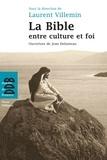 Laurent Villemin - La Bible entre culture et foi.