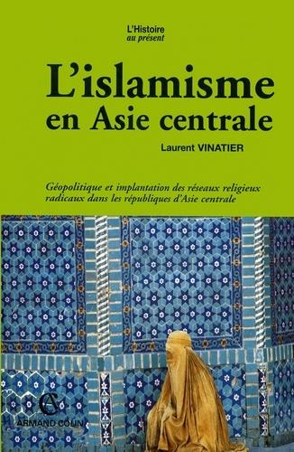 L'islamisme en Asie centrale