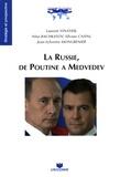 Laurent Vinatier et Nina Bachkatov - La Russie, de Poutine à Medvedev.
