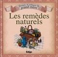 Laurent Vinet et Sonia de Sousa - Les remèdes naturels - Secrets et astuces de grand-mère.