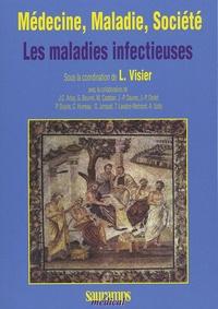 Laurent Visier - Médecine, Maladie, Société - Les maladies infectieuses.