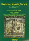Laurent Visier - Médecine, Maladie, Société - Le cancer.