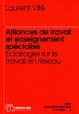 Laurent Vité - Alliances de travail et enseignement spécialisé - Eclairages sur le travail en réseau.