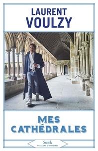 Laurent Voulzy - Mes cathédrales.