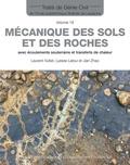 Laurent Vulliet et Lyesse Laloui - Mécanique des sols et des roches avec écoulements souterrains et transferts de chaleur.