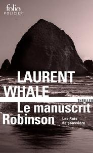 Laurent Whale - Les Rats de poussière Tome 2 : Le manuscrit Robinson.
