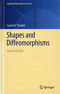 Laurent Younes - Shapes and Diffeomorphisms.
