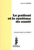 Laurette Gaborit - Le patient et le système de santé.